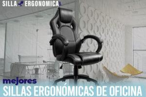 Las mejores sillas ergonómicas de oficina del mercado