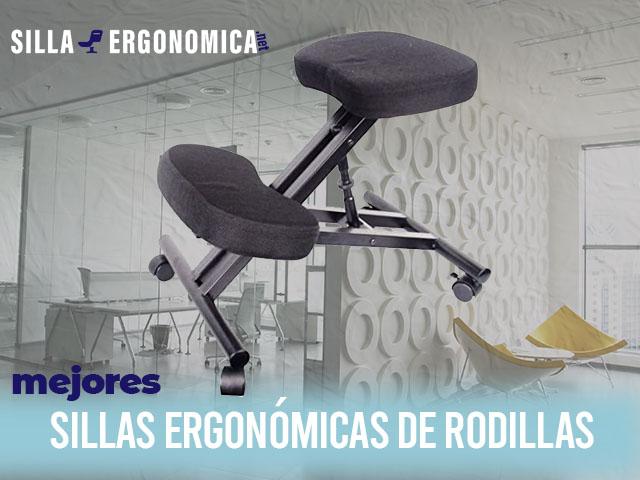 mejores sillas ergonómicas de rodillas