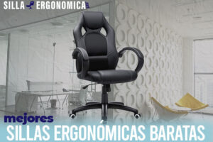 Las mejores sillas ergonómicas baratas del mercado
