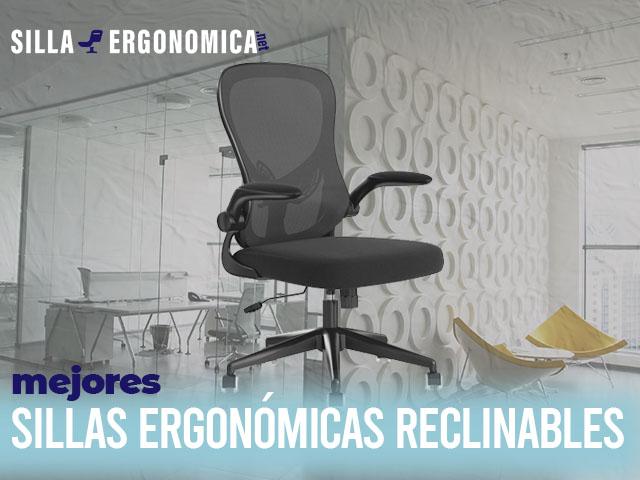 mejores sillas ergonómicas reclinables