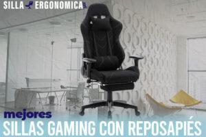 Las mejores sillas gaming con reposapiés del mercado