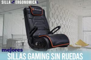 Las mejores sillas gaming sin ruedas del mercado