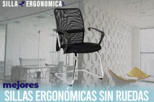 Las mejores sillas ergonómicas sin ruedas del mercado